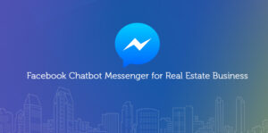 Facebook chatbot messenger for real estate business
