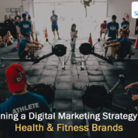 How to plan a Digital Marketing Strategy for Health & Fitness Brands