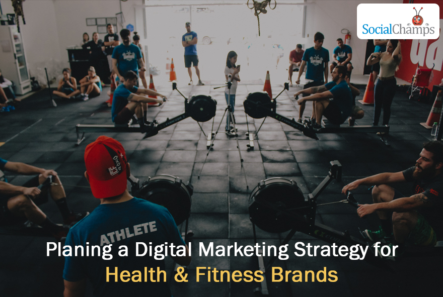 Digital Marketing strategy for Health & Fitness brands