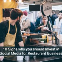 10 Signs why you should Invest in Social Media for Restaurant Business