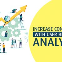 How to increase your Conversions with User Behaviour Analytics?