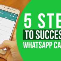 5 Steps to Successful WhatsApp Campaign