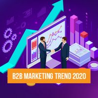 B2B Marketing Trends for 2020 and Beyond