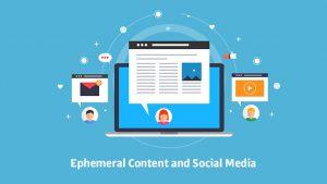 ephermeral content