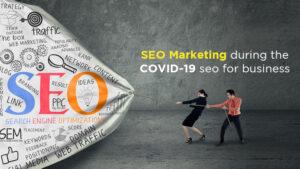 SEO Marketing during Corona Pandemic 2020