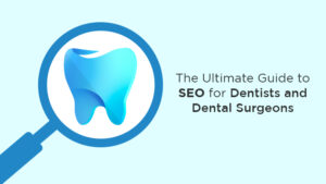 SEO services for dentists and dental surgeons